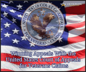 Winning Appeals With Board of Veterans' Appeals