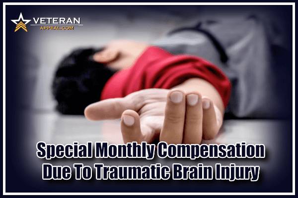 Special Monthly Compensation Due To TBI